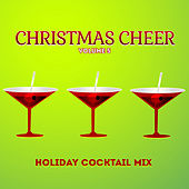 Holiday Cocktail Mix: Christmas Cheer, Vol. 5 by Various Artists