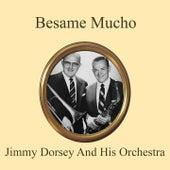 Besame Mucho de Jimmy Dorsey