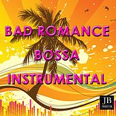 Bad Romance Bossa Instrumental de Fly Project