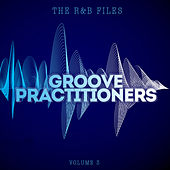 The R&B Files: Groove Practitioners, Vol. 3 de Various Artists