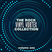 The Rock Vinyl Vortex Collection, Vol. 1 von Various Artists