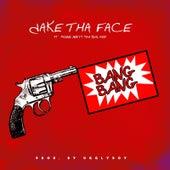Bang Bang by Jake tha Face