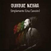 Simplemente (Una Canción) by Quique Neira