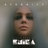 Eternity (Earth Version) by Emika