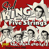 Sag, Drag and Fall: The Singles (1954-1961) de Sid King