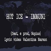 Immuni (feat. Nopius) by Hot Ice