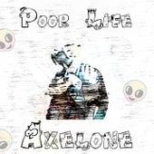Poor Life de Axelone