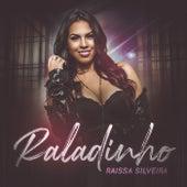 Raladinho by Raissa Silveira