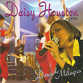 Deus de Milagres (Ao Vivo) de Daisy Houston