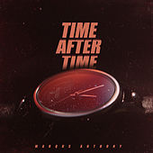 Time After Time by Marqus Anthony