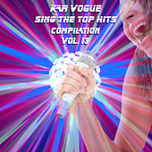 Sing The Top Hits, Vol. 13 (Special Instrumental Versions) von Kar Vogue