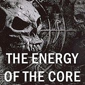 The Energy of the Core de Various Artists