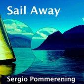 Sail Away de Sergio Pommerening