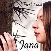 First Love by Jana