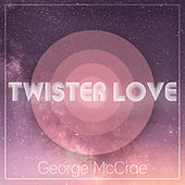 Twister Love by George McCrae