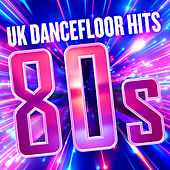 UK Dancefloor Hits 80s de Various Artists