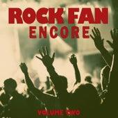Rock Fan Encore, Vol. 2 de Various Artists