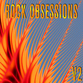Rock Obsessions, Vol. 2 by Various Artists