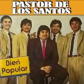 Bien Popular de Pastor de los Santos