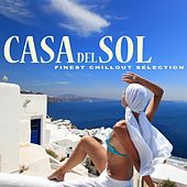 Casa del Sol - Finest Chillout Selection von Various Artists