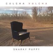 Culcha Vulcha von Snarky Puppy