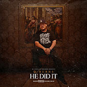 He Did It by D Burns