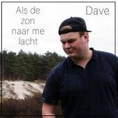 Als De Zon Naar Me Lacht von Dave