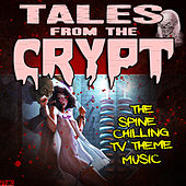 Tales From The Crypt - The Spine Chilling TV Theme Music de TV Themes