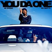 You Da One (feat. Yo Gotti) by 42 Dugg
