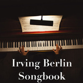 Irving Berlin Songbook de Various Artists