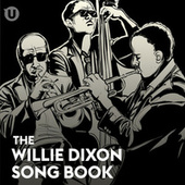 The Willie Dixon Songbook von Various Artists