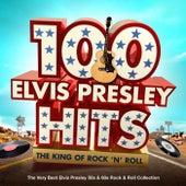 100 Elvis Presley Hits - The King Of Rock n Roll - The Very Best Elvis Presley 50s & 60s Rock & Roll Collection by Elvis Presley