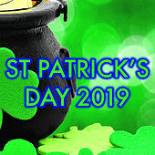St Patrick's Day 2019 by Various Artists