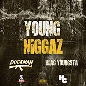 Young Niggaz (feat. Blac Youngsta) by Duckman