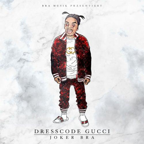Dresscode Gucci von Joker Bra