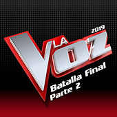 La Voz 2019 - Batalla Final (Pt. 2 / En Directo En La Voz / 2019) von Various Artists