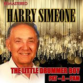 The Little Drummer Boy & Pat-A-Pam (Remastered) de Harry Simeone Chorale