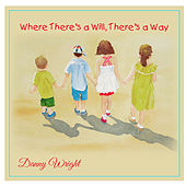 Where There's a Will There's a Way (Music for Autism Awareness) by Danny Wright