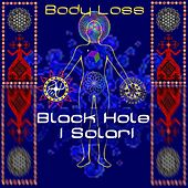 Body Loss de Blackhole