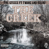 The Creek by The Stixxx
