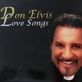 Don Elvis Love Songs de DON ELVIS
