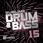 Sublime Drum & Bass, Vol. 15 - EP de Various Artists