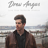 Live from Dockside Studios by Drew Angus