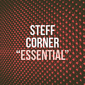 Essential - EP by Steff Corner