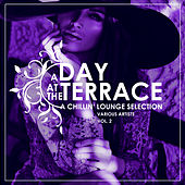A Day At The Terrace (A Chillin' Lounge Selection), Vol. 2 - EP by Various Artists