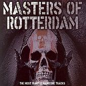 Masters of Rotterdam - The Most Wanted Hardcore Tracks de Various Artists