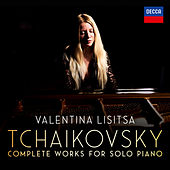 Tchaikovsky: The Complete Solo Piano Works von Valentina Lisitsa
