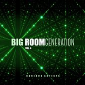 Big Room Generation, Vol. 4 by Various Artists