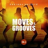 Moves & Grooves, Vol. 4 von Various Artists
