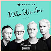 Who We Are (Koby Funk Remix) von Younotus